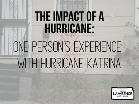 The impact of a hurricane: One person's experience with Hurricane Katrina