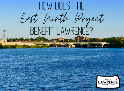 How Does the East Ninth Project Benefit Lawrence?