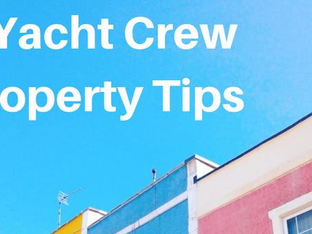 5 Yacht Crew Property Tips