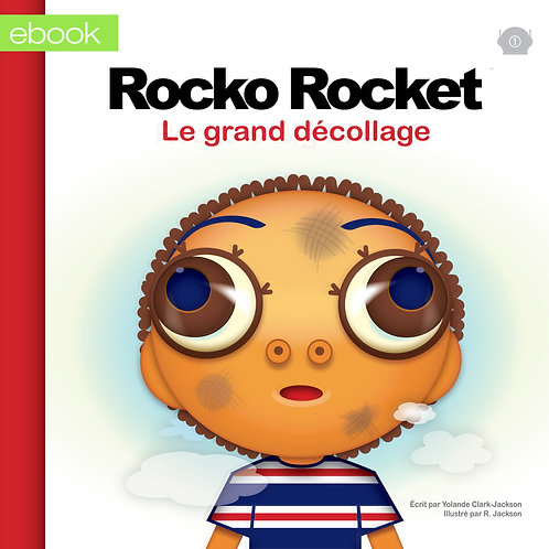 eBook 1 : Rocko's Big Launch (French)