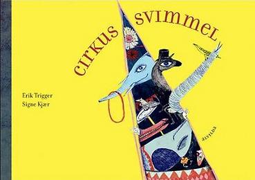 Cirkus Svimmel, børenrim af Erik Trigger