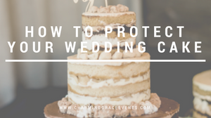 Wedding-Cake-Tips-Protect-Your-Cake-Charming-Grace-Events