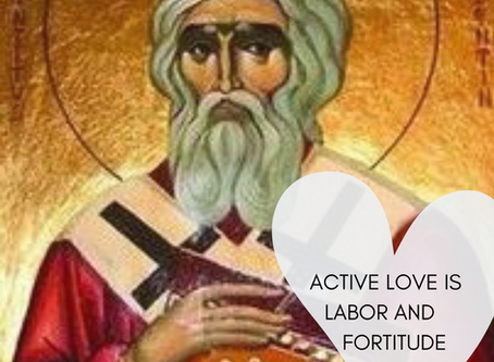 St. Valentine: active love is labor and fortitude