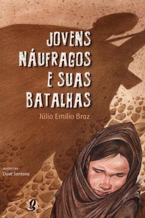 Jovens Naufragos e suas Batalhas