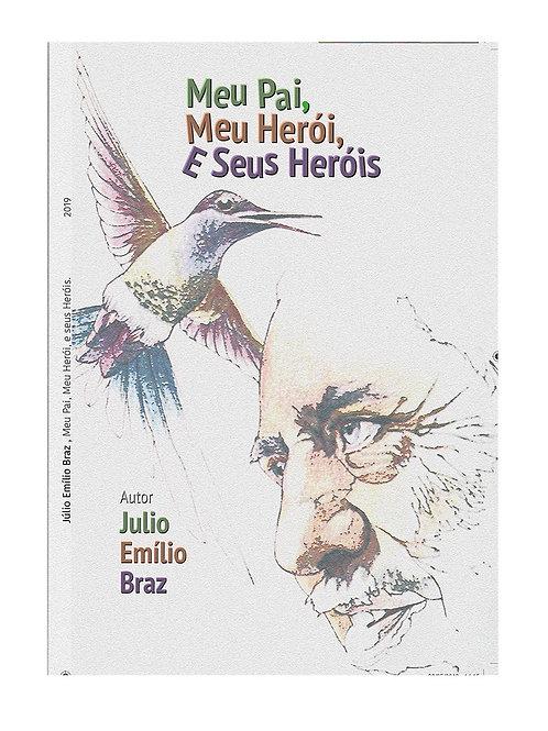 """""""Meu Pai, Meu Herói e Seus Heróis """""""