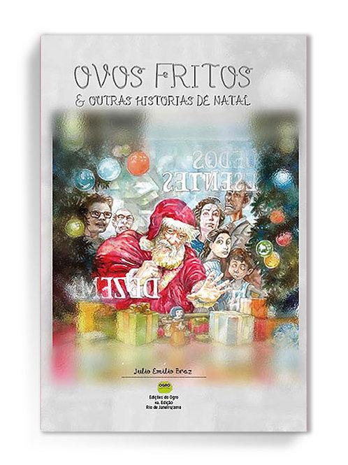 Ovos Fritos & outras histórias de Natal