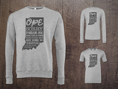 """""""OPE!"""" - It's an Indiana Thang! Apparel"""