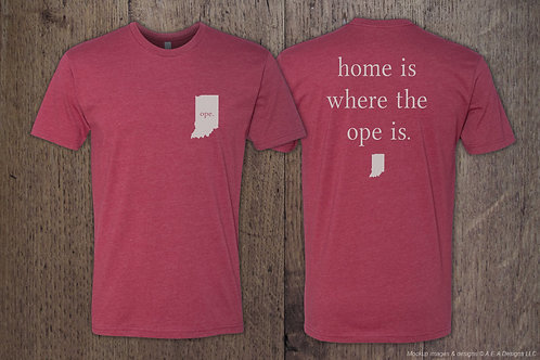 home is where the ope is. - It's an Indiana Thang! Apparel