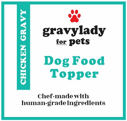 Chicken Gravy - Pet Food Topper - 3 units (12 oz ea.)