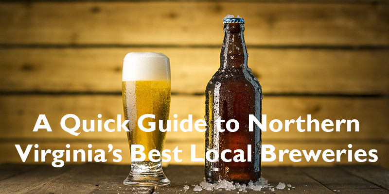 A Quick Guide to Northern Virginia's Best Local Breweries