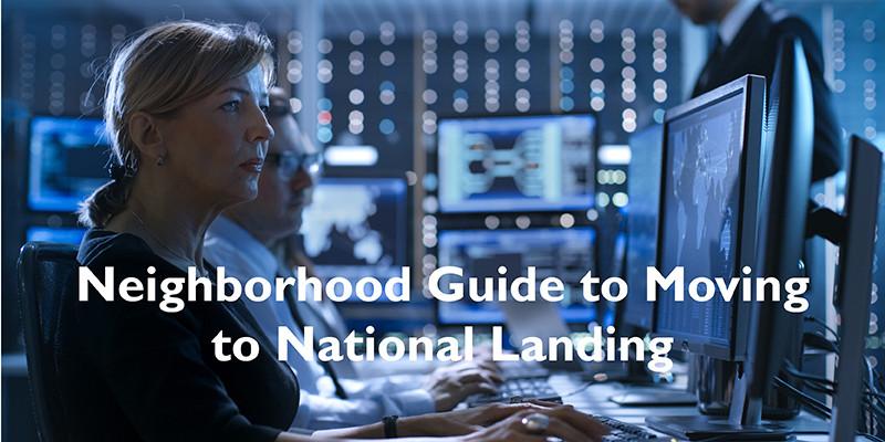 Neighborhood Guide to Moving to National Landing