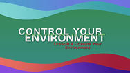 Lesson 15 - Control Your Environment - C