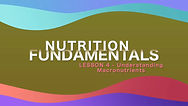 Lesson 20 - Nutrition Fundamentals - Und