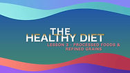 Lesson 24 - The Health Diet - Processed