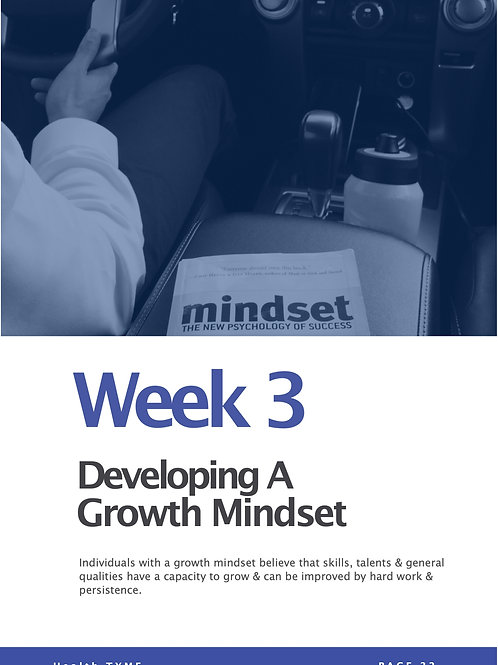 Week 3 - Video Course - Growth Mindset