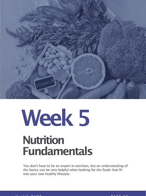 Week 5 - Video Course - Nutrition Fundamentals