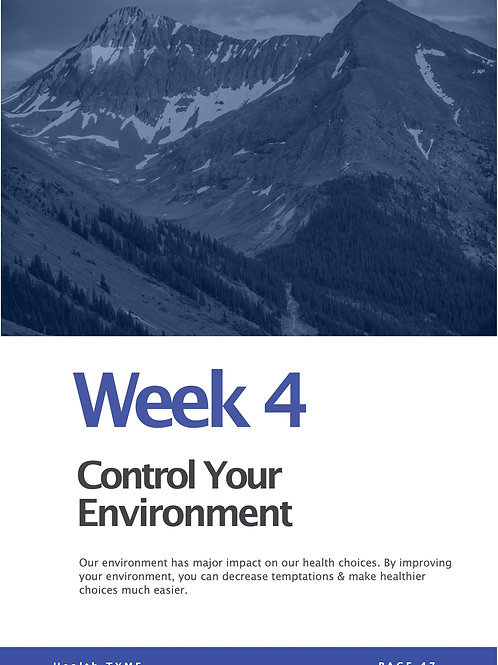 Week 4 - Control Your Environment