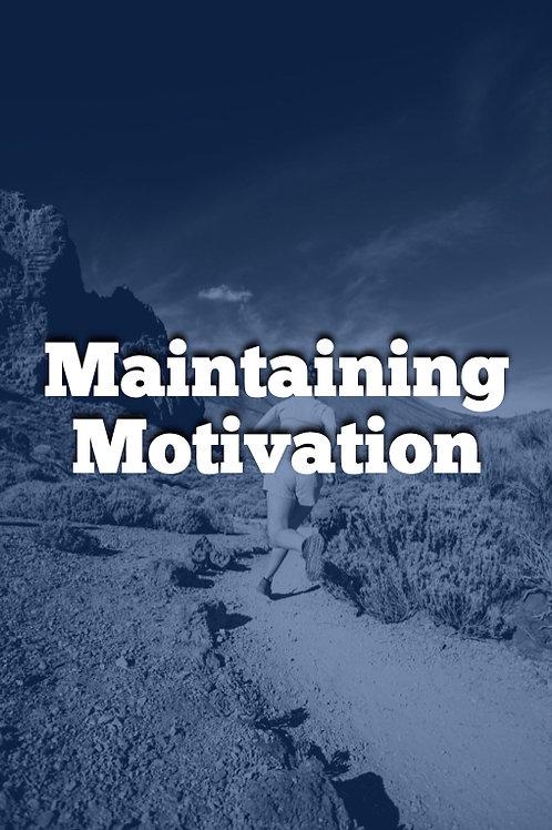Week 10 - Maintaining Motivation