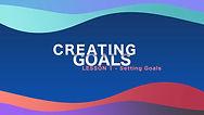 Lesson 1 - Creating Goals - Setting Goal