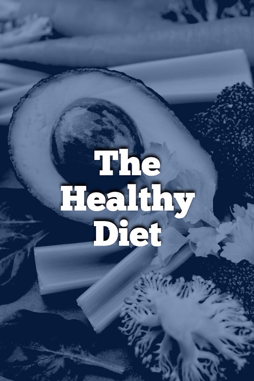 Week 6 - PDF - Course - The Healthy diet