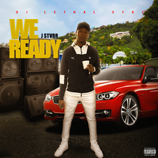J Stvrr-We Ready