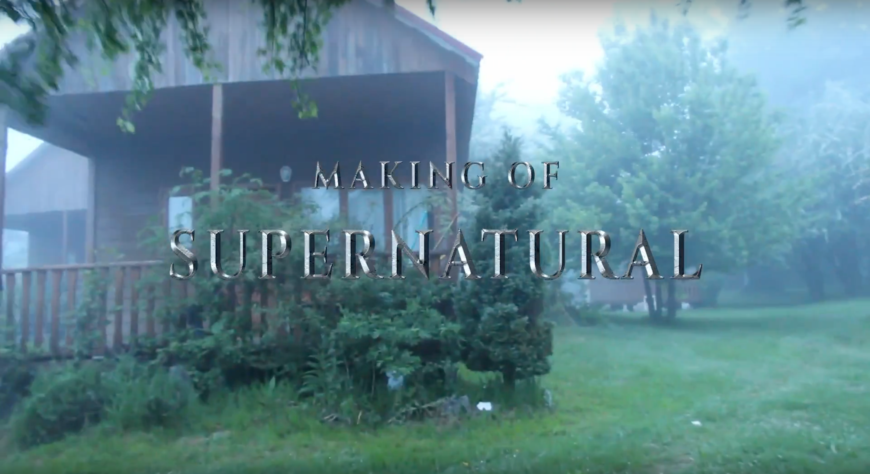 SUPERNATURAL Making of