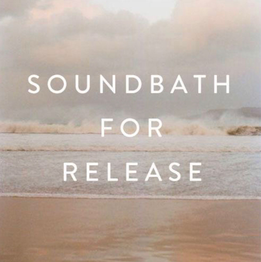 Sunday, December 30th -- Sound Bath for Release