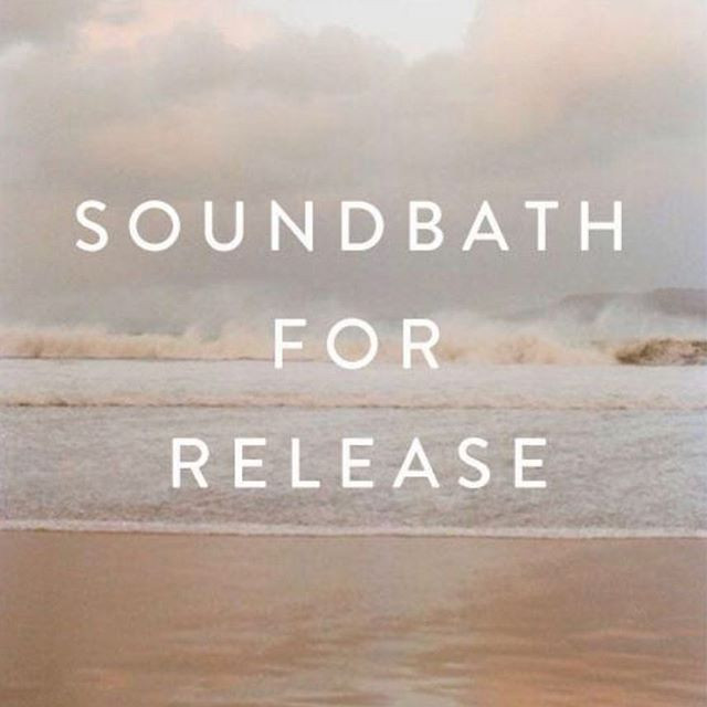 Sound bath For Release - 02/27/19