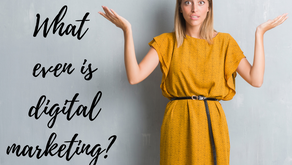 What Even is Digital Marketing?