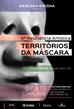 Últimos dias com desconto para a III edição do Territórios da Máscara!