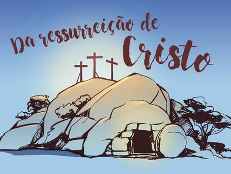 Da ressurreição de Cristo (03)