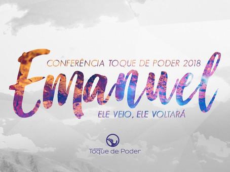 "Emanuel - ""Ele veio, Ele voltará"" #ConferênciaTdP"
