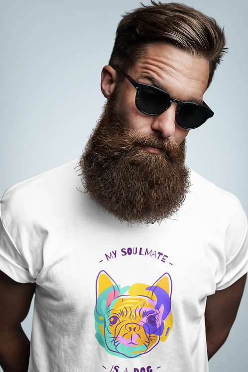 My Soulmate Is A Dog T-Shirt