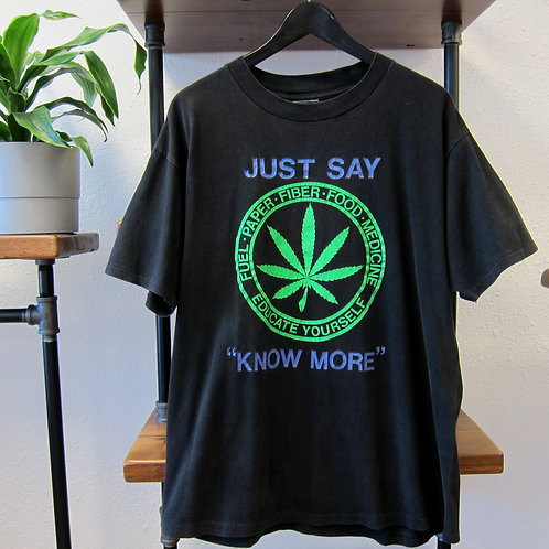 90s Just Say Know More Positive Weed Tee - L