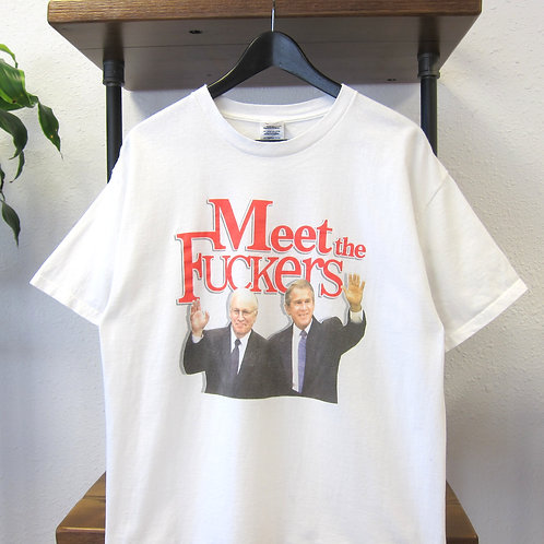 "2000s Bush and Cheney ""Meet the Fuckers"" Tee - M/L"