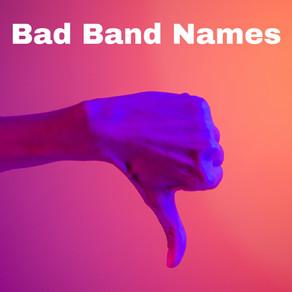 Bad band names