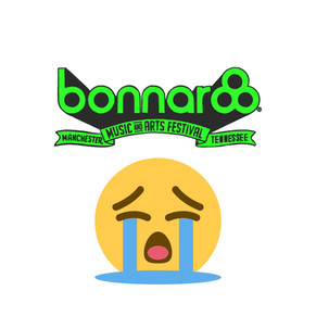 RIP Bonnaroo 2021