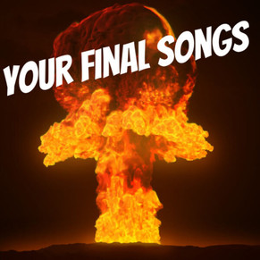 Apocalypse Playlist - Songs for the last 10 minutes of the world