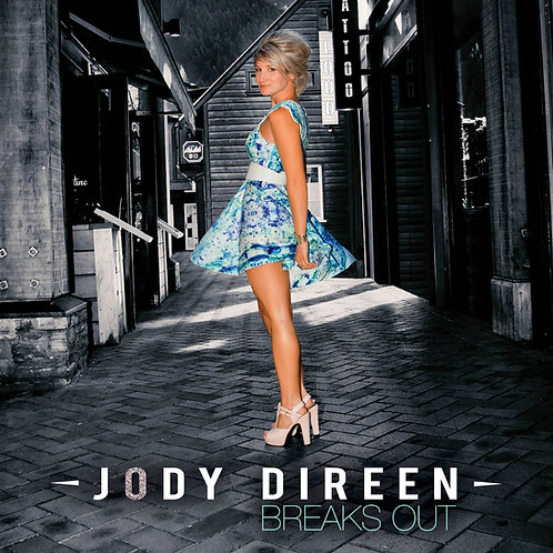 Jody Direen - Breaks Out