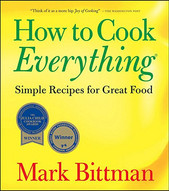"""How to Cook Everything: Simple Recipes for Great Food"""