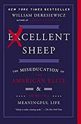 Excellent Sheep: The Miseducation of