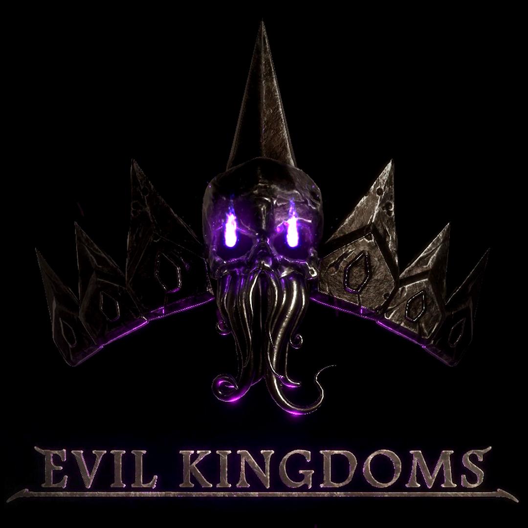 Evil Kingdoms