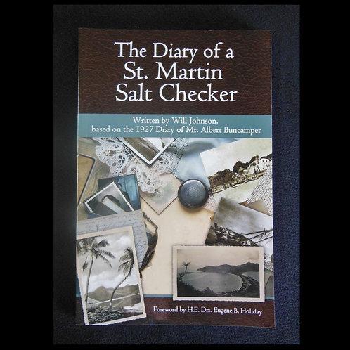 The Diary of a St. Martin Salt Checker
