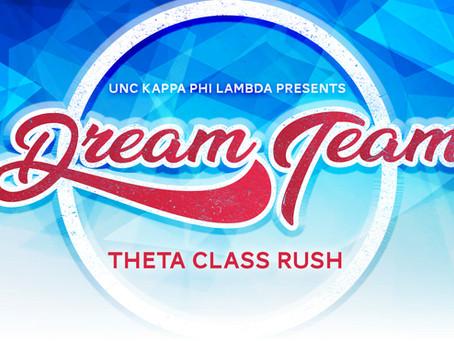 Fall '19 Rush: Dream Team