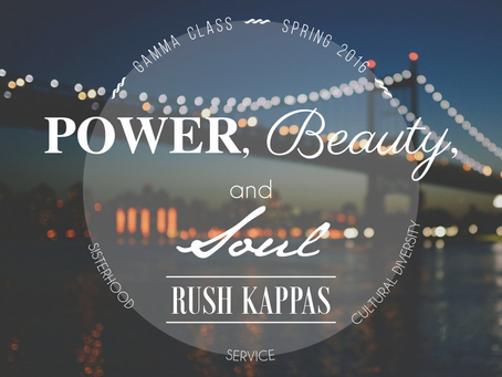 Spring '16 Rush: Power, Beauty, and Soul