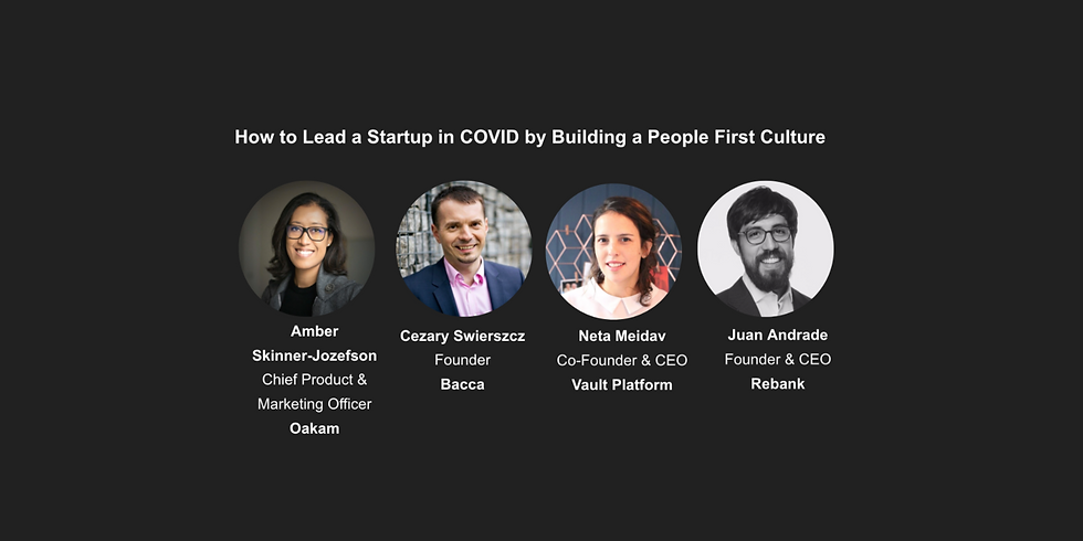How To Lead a Startup in COVID by Building a People First Culture