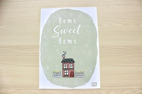 """HOME SWEET HOME"" Print"