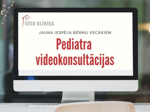Pediatru videokonsultācijas - jauna iespēja bērnu vecākiem