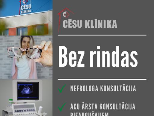 Pašlaik acu ārsta un nefrologa konsultāciju iespējams saņemt bez rindas