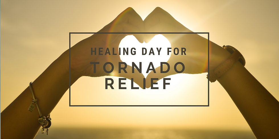 Healing Day for Tornado Relief